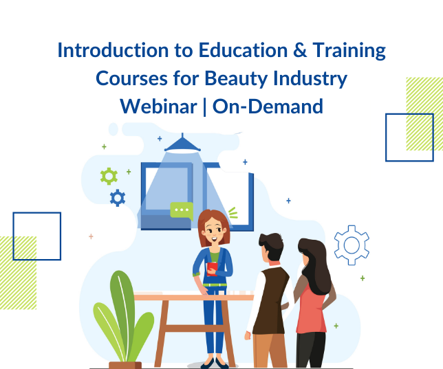 Introduction to Education & Training Courses for Beauty Industry | Webinar