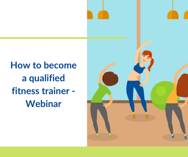 How to become a qualified fitness trainer | Webinar