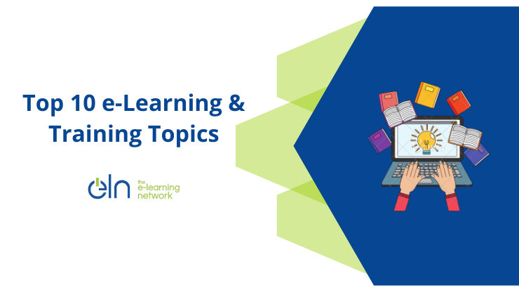 Top Ten e-Learning and Training Topics