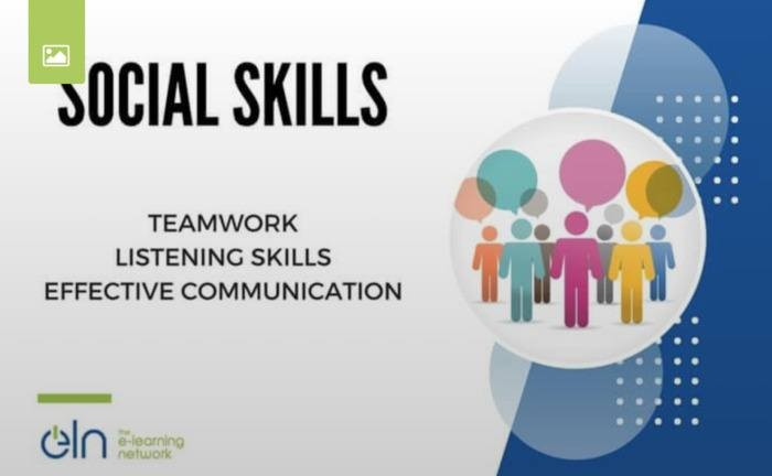 SOCIAL SKILLS AND THE IMPORTANCE OF DEVELOPING THEM