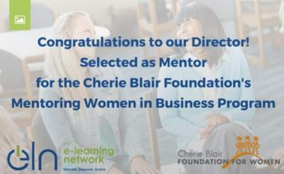 DIRECTOR ELN CHOSEN AS MENTOR FOR CHERIE BLAIR FOUNDATION