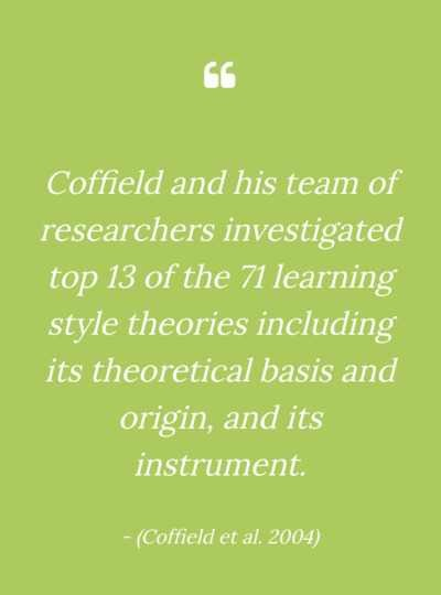 COFFIELD ET AL – CRITIQUE OF LEARNING STYLES