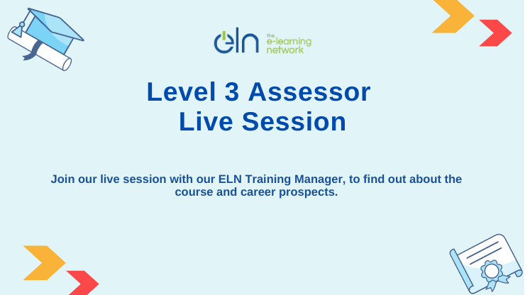 ELN Live Session - Level 3 Assessor