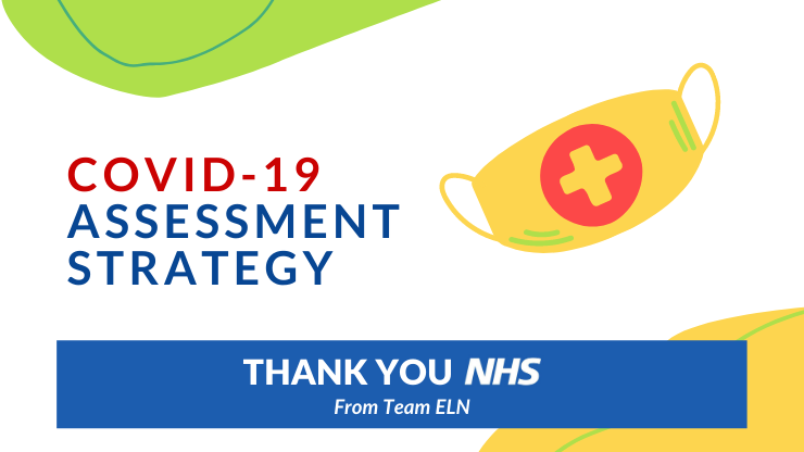ELN COVID-19 Assessment Strategy